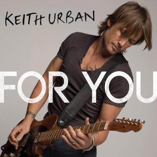 Keith Urban - For You - Single