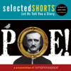 Edgar Allan Poe - Selected Shorts: POE!  artwork