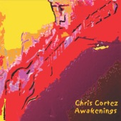 Chris Cortez - Awakenings