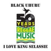 Black Uhuru - I Love King Selassie