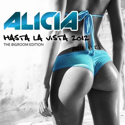 Hasta la Vista 2012 - Alicia