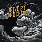 Drive-By Truckers - The Monument Valley