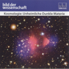 Rüdiger Vaas - Kosmologie: Unheimliche Dunkle Materie Grafik