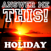 Answer Me This! Holiday