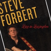 Steve Forbert - You Cannot Win If You Do Not Play