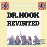 Dr. Hook & The Medicine Show - Freakin' At the Freaker's Ball