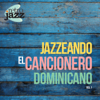Jazzeando - El Cancionero Dominicano, Vol. 1 - Retro Jazz