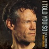 I Told You So The Ultimate Hits of Randy Travis