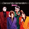 Dance My Generation - Single ジャケット写真