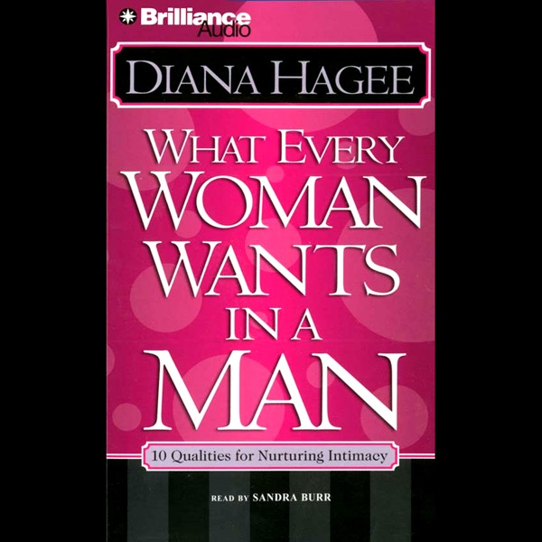 all a man wants from a woman