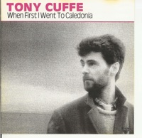 When First I Went to Caledonia by Tony Cuffe on Apple Music