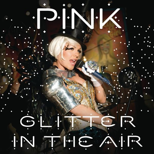 Glitter In the Air - Single