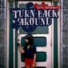 Turn Back Around Single
