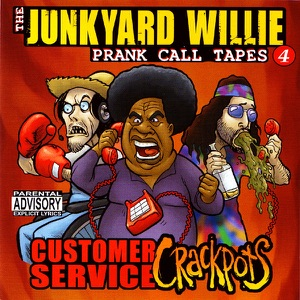 Junkyard Willie & Touch Tone Terrorists - I Wanna Cancel