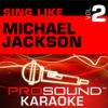 Sing Like Michael Jackson Vol 2 Karaoke Performance Tracks