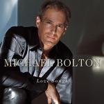 Michael Bolton: Love Songs