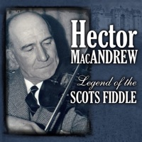 Legend of the Scots Fiddle by Hector MacAndrew on Apple Music