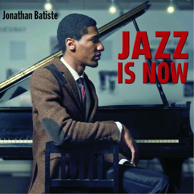 Jazz Is Now by Jon Batiste on Apple Music