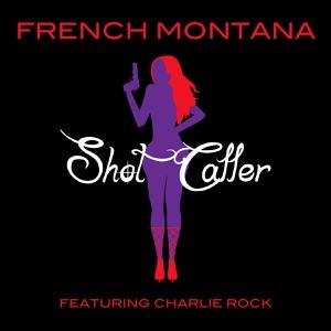 Shot Caller (feat. Charlie Rock) - Single Mp3 Download