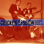 Chicken Session - Early Northwest Rockers and Instrumentals Vol. 2