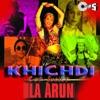 Khichdi Con Fusion
