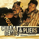 Chaka Demus & Pliers: Ultimate Collection