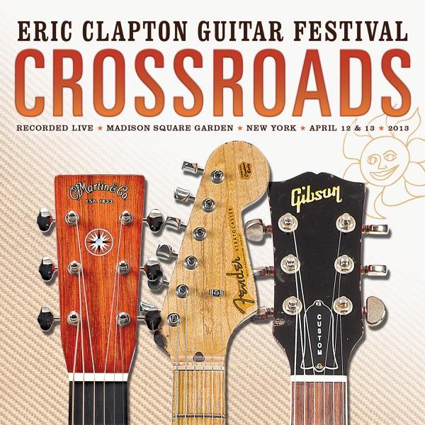 Crossroads Guitar Festival 2013 (Live)