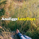 Ana Egge - Sitting In the Midday Sun