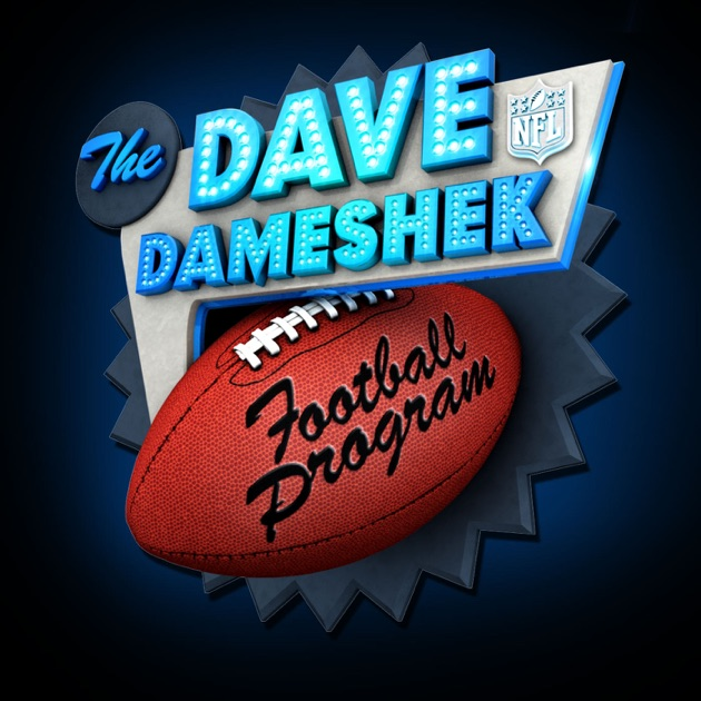 NFL  The Dave Dameshek Football Program by NFL on Apple Podcasts 85fe1f9bb