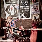 Billy Don Burns - It Would Kill Mama