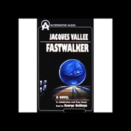 Fastwalker: A Novel - Jacques Vallee (in collaboration & Tracy Torme) mp3 listen download