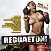 Daddy Yankee, Lil Jon, Noriega & Pitbull - Reggaeton! (20 Latin Hits, The Very Best of Reggaeton, Dembow, Urban) Album