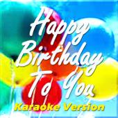 Happy Birthday to You (Karaoke Version)