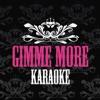 Karaoke Gimme More ジャケット写真