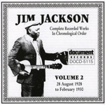 Jim Jackson - Hesitation Blues (Oh! Baby, Must I Hesitate?)