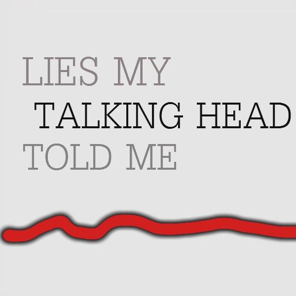 The Talking Heads Lied
