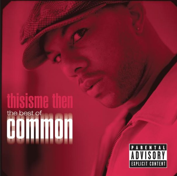 Thisisme Then - The Best of Common