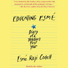 Educating Esme - Esmé Raji Codell mp3 listen download