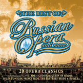 The Best of Russian Opera and More