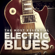 The Most Essential Electric Blues - Various Artists