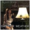 Alyson Stoner & Max Schneider - Sweater Weather artwork