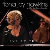 Fiona Joy Hawkins and the Blue Dream Ensemble - Blue Dream(live)/Love In Winter(Live)