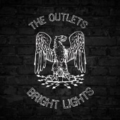 The Outlets - Bright Lights