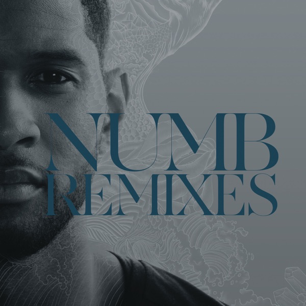 Numb (Remixes) - EP