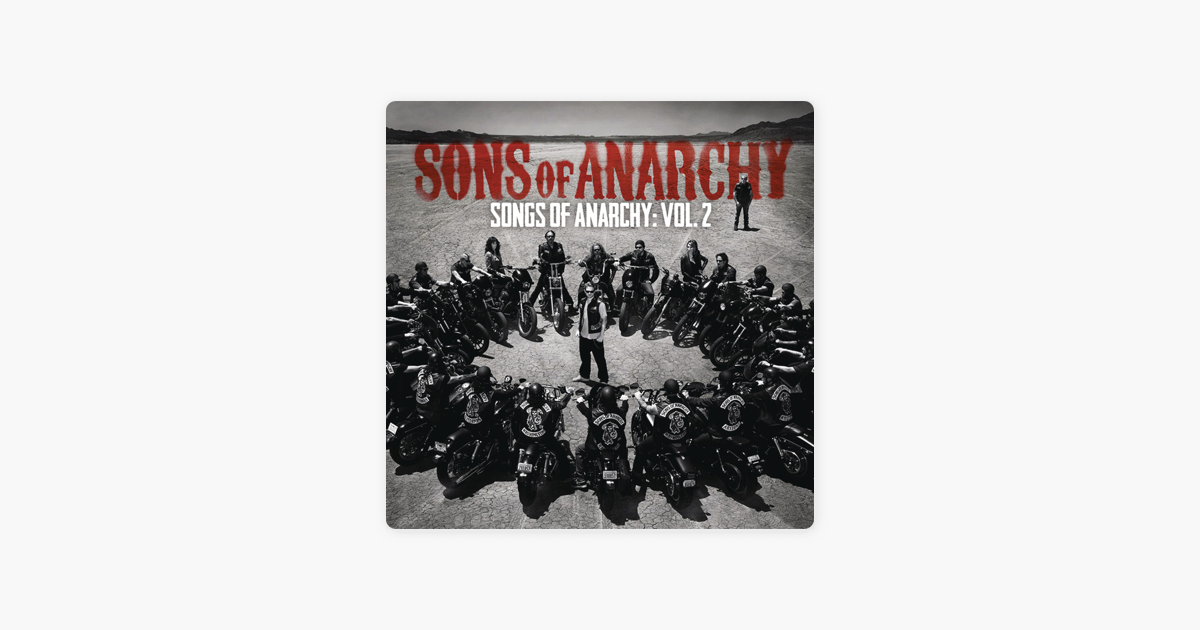 ‎Songs of Anarchy, Vol  2 (Music from Sons of Anarchy) by Various Artists