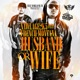 Husband or Wife Remix feat French Montana Single