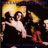 Blueass Blues Band - Blues For You, Baby