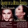 Grandes de la Música Española Vol. 1, Rocio Jurado & Lola Flores