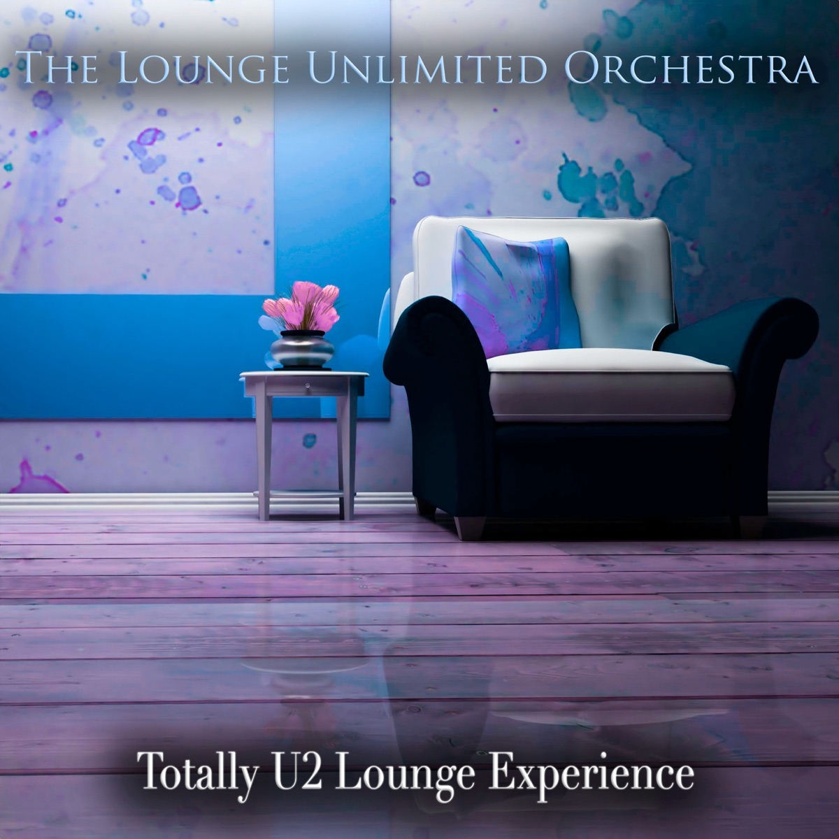 Totally U2 Lounge Experience The Lounge Unlimited Orchestra CD cover