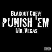Punish 'Em (feat. Mr. Vegas) - Single